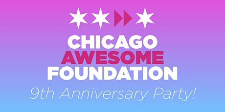 Chicago Awesome Foundation 9th Anniversary Party tickets