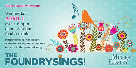 The Foundry Sings! tickets