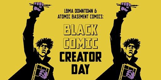 Community Art: LBMA & Atomic Basement Comics Celebrate Black History Month
