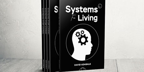 Systems For Living Book Launch with David Adabale tickets