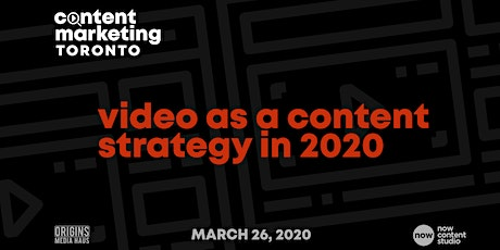 Content Marketing Toronto II: Video Marketing tickets