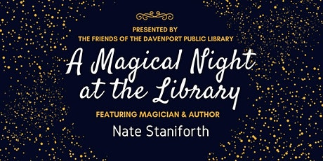 A Magical Night at the Davenport Public Library tickets