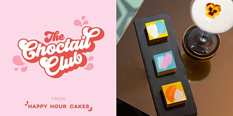 The Choctail Club from Happy Hour Cakes tickets