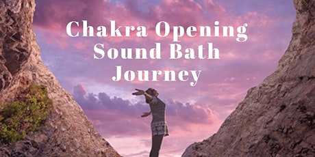 Chakra Opening Sound Bath Journey with Essential Oils Experience tickets