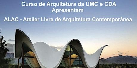 ALAC - Atelier Livre de Arquitetura Contemporânea do CDA ingressos