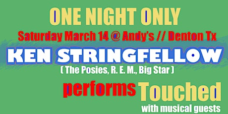 Ken Stringfellow plays album 'Touched' - Full Band Show @ Andy's Bar (Venue) tickets