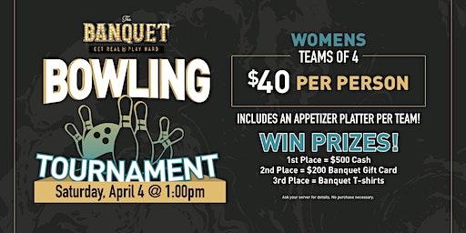 The Banquet Women's Bowling Tournament