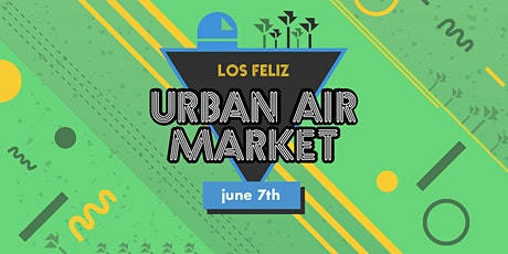 SHOP at Urban Air Market: Los Feliz tickets