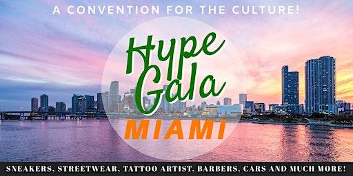 HypeGala Culture Convention Miami - April 11th, 2020