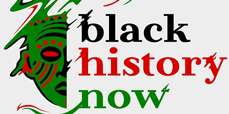 Black History Now tickets