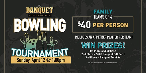 The Banquet Family Bowling Tournament