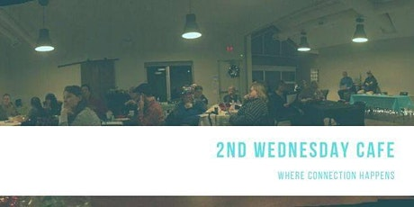 2nd Wednesday Cafe - March 2020 tickets