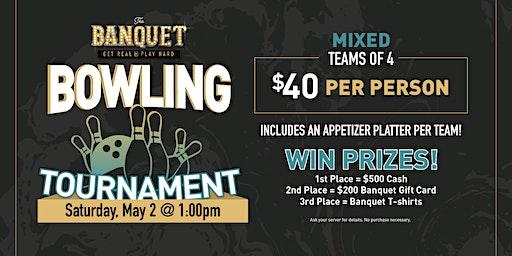 The Banquet Mixed Team  Bowling Tournament