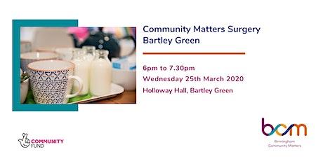 Bartley Green Community Matters Surgery - BCM tickets
