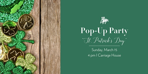 "Pop-Up Party ""St. Patrick's Day"""