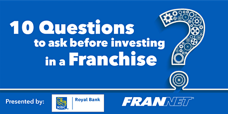 (Tri-Cities) 10 Questions To Ask Before Investing In A Franchise - RBC tickets