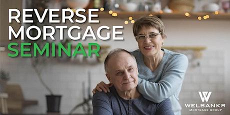 Reverse Mortgage Seminar tickets