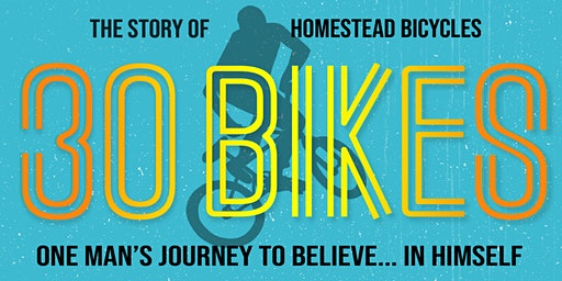 30 Bikes Film Premier - Benefit for the Livermore Bike Park