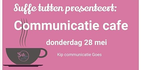 Communicatie cafe tickets