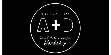 A+D Visual Arts + Crafts Workshop tickets