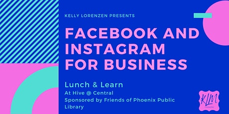 Facebook and Instagram for Business Workshop tickets