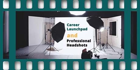 GSS & CSIC Career Launchpad: Graduate Student Session and Professional Headshots tickets