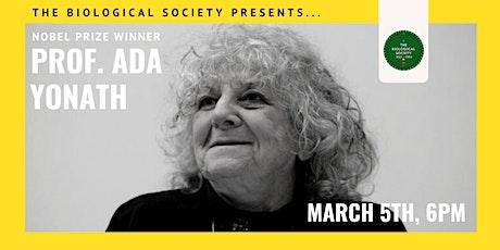 UCD Biological Society Presents: Nobel Laureate Prof. Ada Yonath tickets