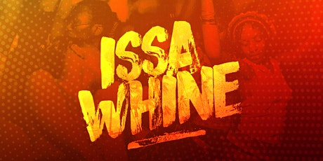 Issa Whine - Caribbean Dance Party  tickets