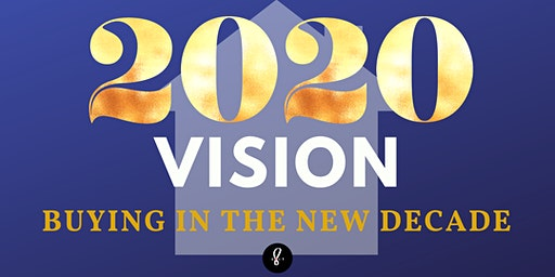 2020 Vision: Buying in the New Decade
