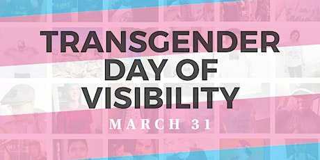 2021 Transgender Day of Visibility Riverside tickets