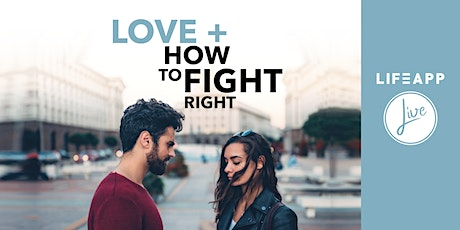 Love + How To Fight Right tickets