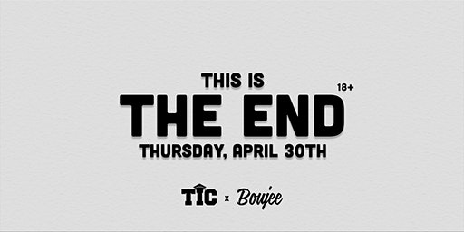 This Is College & Boujee Present: This Is The End   4.30.20