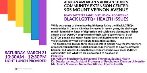 BLACK MATTERS Panel Discussion:  Addressing Black LGBTQ+ Health Issues