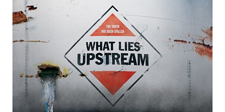 Films at Founders: What Lies Upstream tickets
