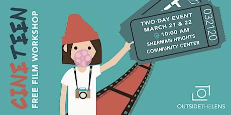 Cine Teen Film Workshop tickets