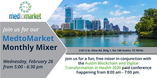 MedtoMarket February Mixer in Conjunction with Austin Blockchain Collective