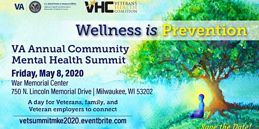 Wellness Is Prevention - Veterans Mental Health Summit