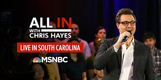 All In with Chris Hayes LIVE  in South Carolina