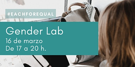 Gender Lab para empresas #EachForEqual entradas