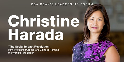 CBA Dean's Leadership Forum - An Evening with Christine Harada