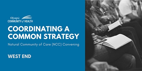 Coordinating a Common Strategy – Clallam County West End NCC Convening tickets