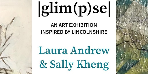 Art Exhibition - 'GLIMPSE' Artwork By Artists Laura Andrew & Sally Kheng