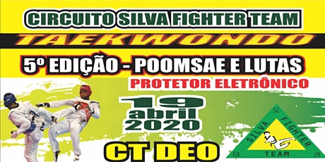 5° Circuito SilvaFighterTeam de Taekwondo ingressos