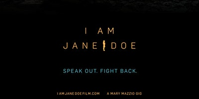 I AM JANE DOE, a special showing