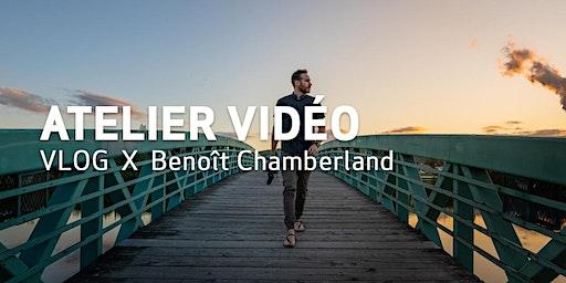 Laval | VLOG  X  Benoît Chamberland