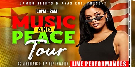 Music & Peace Tour | KC Afrobeats & Hip-Hop Invasion tickets