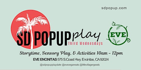 SDPopUp Storytime & Playdate at Eve Encinitas! - Third Wednesday tickets