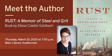 Meet the Author–RUST: A Memoir of Steel and Grit tickets