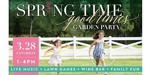 """Spring Time Good Times """"Garden Party"""""""
