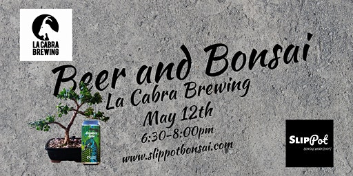 Beer and Bonsai at La Cabra Brewing